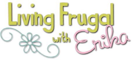Living Frugal with ERIKA
